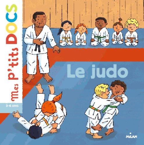 Le judo (Mes p'tits docs) por Stéphanie Ledu