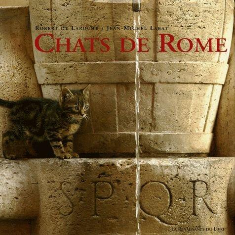 Chats de Rome par Robert de Laroche, Jean-Michel Labat