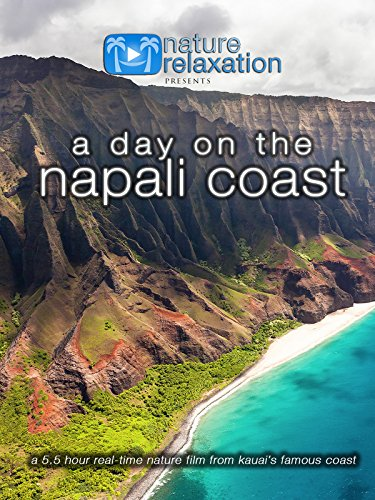 A Day on the Napali Coast 5.5 Hour Real-Time Nature Film from...