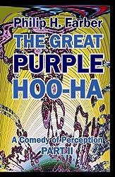 The Great Purple Hoo-Ha - Part 2