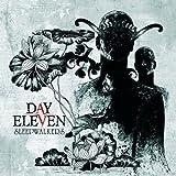 Songtexte von Day Eleven - Sleepwalkers