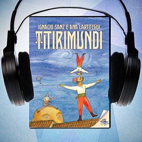 Titirimundi [Spanish Edition]  Audiolibri