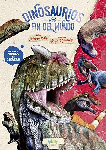 Dinosaurios del fin del mundo eBook: Federico Kukso: Amazon ...