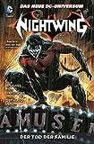 Nightwing: Bd. 3: Der Tod der Familie