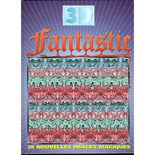 3 D FANTASTIC