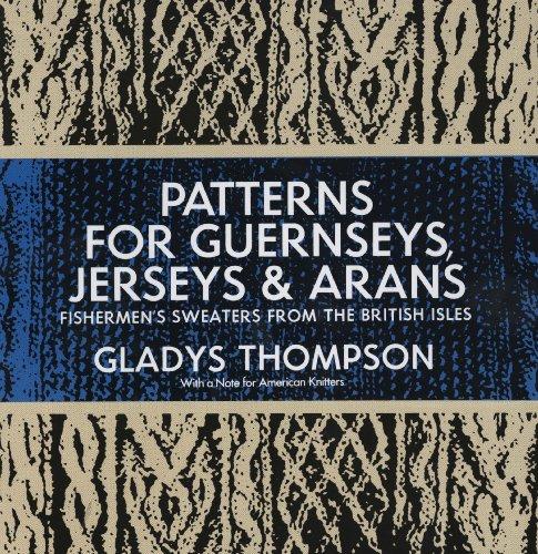 Jersey Stitch-pullover (Patterns for Guernseys, Jerseys & Arans (Dover Knitting, Crochet, Tatting, Lace) (English Edition))