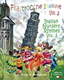 Filastrocche Italiane Volume 2 - Italian Nursery Rhymes Volume 2 (Italian Edition) by Claudia Cerulli (2010-10-27)