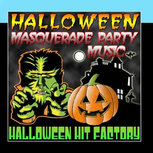 Halloween Masquerade Party Music by Halloween Hit Factory (Factory Music Halloween-party)