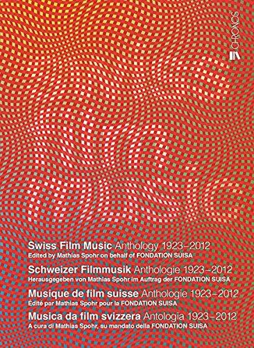 Swiss Film Music - Schweizer Filmmusik - Musique de film suisse - Musica da film svizzera