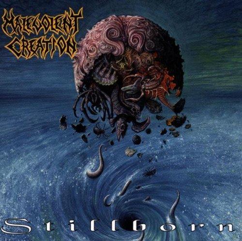 Stillborn by Malevolent Creation