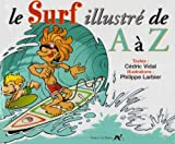 Le surf illustré de A à Z