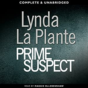 Prime Suspect (Audio Download): Amazon co uk: Lynda La Plante