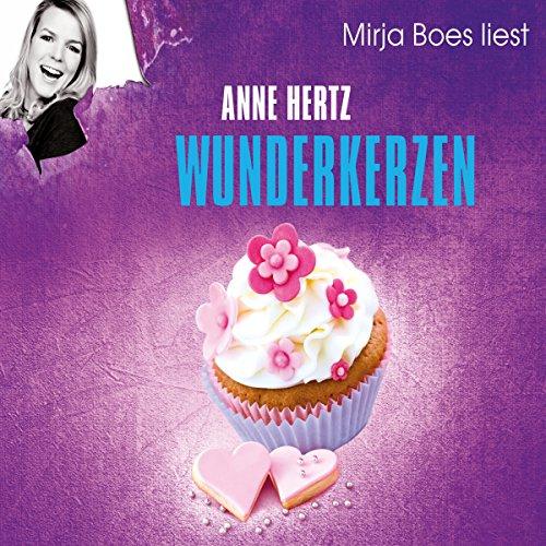 Buchseite und Rezensionen zu 'Wunderkerzen' von Anne Hertz