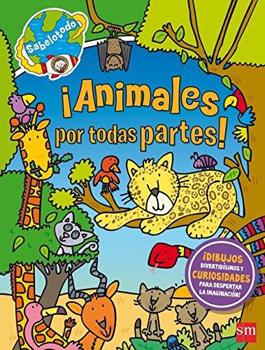 ¡Animales por todas partes! (Sabelotodo) por Sue McMillan