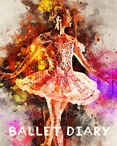 Ballet Diary: 110 Lined Journal Pages / Notebook / Diary / 8x10/ Pink Tutu