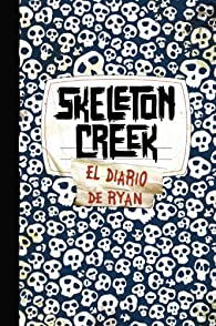 Skeleton Creek par Patrick Carman