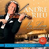 In Love With Maastricht - Andre Rieu