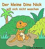 Der kleine Dino Nick will sich nicht waschen