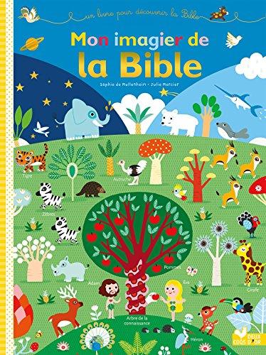 Mon imagier de la Bible par Sophie de Mullenheim