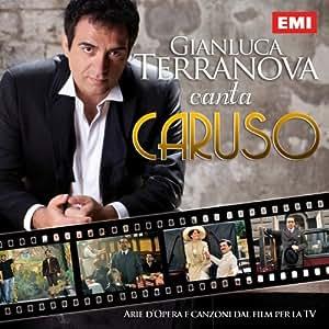 Gianluca Terranova canta Caruso