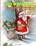 Livre de Coloriage de Noel pour Adultes: Livres de Coloriage d?Arbres de Noel, de Scenes de Noel et de Vacances de Noel