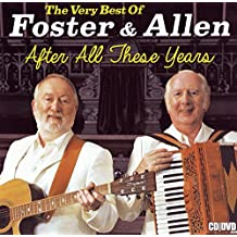 After All These Years - The Very Best Of Foster & Allen