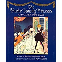 The Twelve Dancing Princesses by Arthur Thomas Quiller-Couch (1988-12-31)