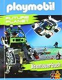 PLAYMOBIL. Future Planet. Abenteuerbuch