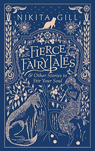 Fierce Fairytales: & Other Stories to Stir Your Soul -