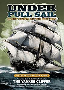 Under Full Sail: Silent Cinema on the High Seas [DVD] [Region 1] [US Import] [NTSC]