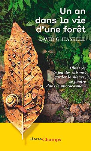 Un an dans la vie d'une forêt (Libres champs) (French Edition)