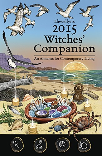 Llewellyn's 2015 Witches' Companion: An Almanac for Contemporary Living (Llewellyns Witches Companion) (English Edition)