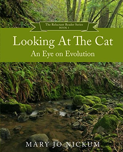 Looking at the Cat: An Eye on Evolution (The Aquitaine Reluctant Reader Series Book 1) (English Edition)