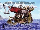 Troll Ole und der Eisdrachen
