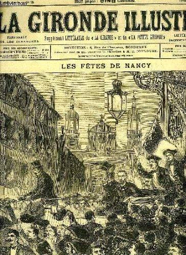 LA GIRONDE ILLUSTREE N° 79 - LES FETES DE NANCY - LE GRAND-DUC CONSTANTIN VENANT RENDRE VISITE A M. CARNOT