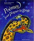 Poèmes pour peigner la girafe