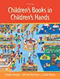 Children's Books in Children's Hands: A Brief Introduction to Their Literature, Pearson Etext with Loose-Leaf Version -- Access Card Package