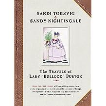 The Travels Of Lady Bulldog Burton