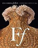 Fashioning Fashion: European Dress in Detail, 1700-1915