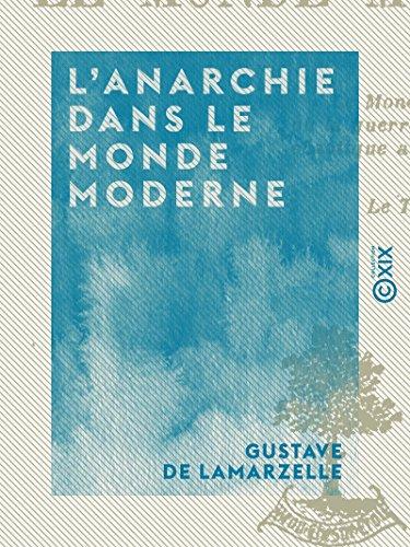 lanarchie-dans-le-monde-moderne-french-edition