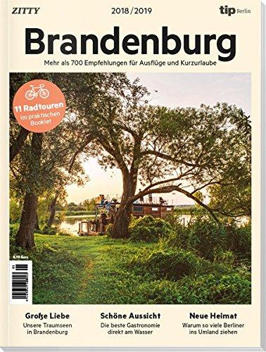 Brandenburg 2018 / 2019: Mehr als 750 Empfehlungen für Ausflüge und Kurzurlaube