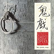 Kronos Quartet, with Wu Man - Tan Dun: Ghost Opera