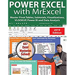 Power Excel 2019 With Mrexcel: Master Pivot Tables, Subtotals, Charts, Vlookup, If, Data Analysis in Excel 2010–2013