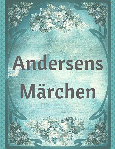 Andersens Märchen: Die schönsten Märchen von Hans Christian Andersen: Alle Infos bei Amazon