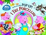 I tre porcellini. Libro pop-up