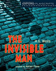 Oxford Playscripts: The Invisible Man