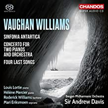 Sinfonia Antartica/Four Last Songs/Concerto in C