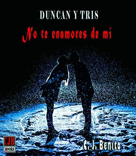 Descargar Por Utorrent 2015 Duncan y Tris 1 No te enamores de mí Epub Gratis No Funciona