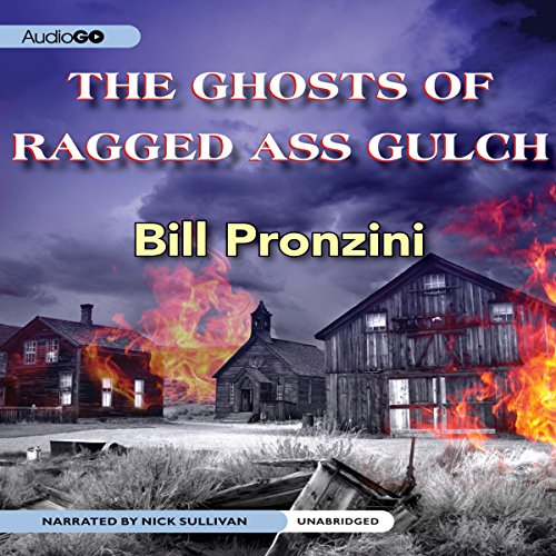 The Ghosts of Ragged-Ass Gulch  Audiolibri