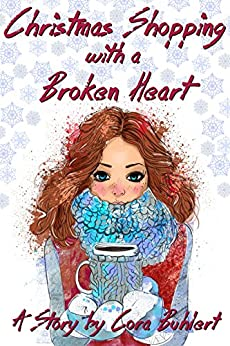 Christmas Shopping with a Broken Heart (English Edition) di [Buhlert, Cora]